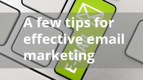 few tips email marketing